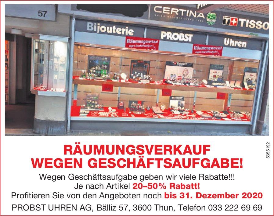 Probst Uhren AG, Thun - Räumungsverkauf wegen Geschäftsaufgabe!