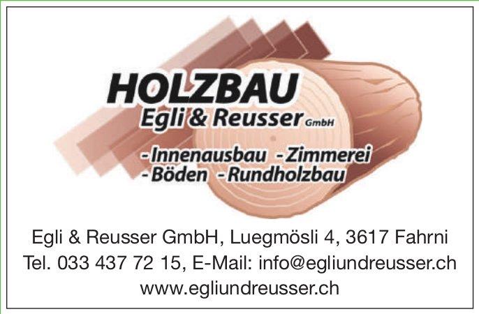 Egli & Reusser GmbH, Fahrni - Innenausbau, Zimmerei, Böden, Rundholzbau