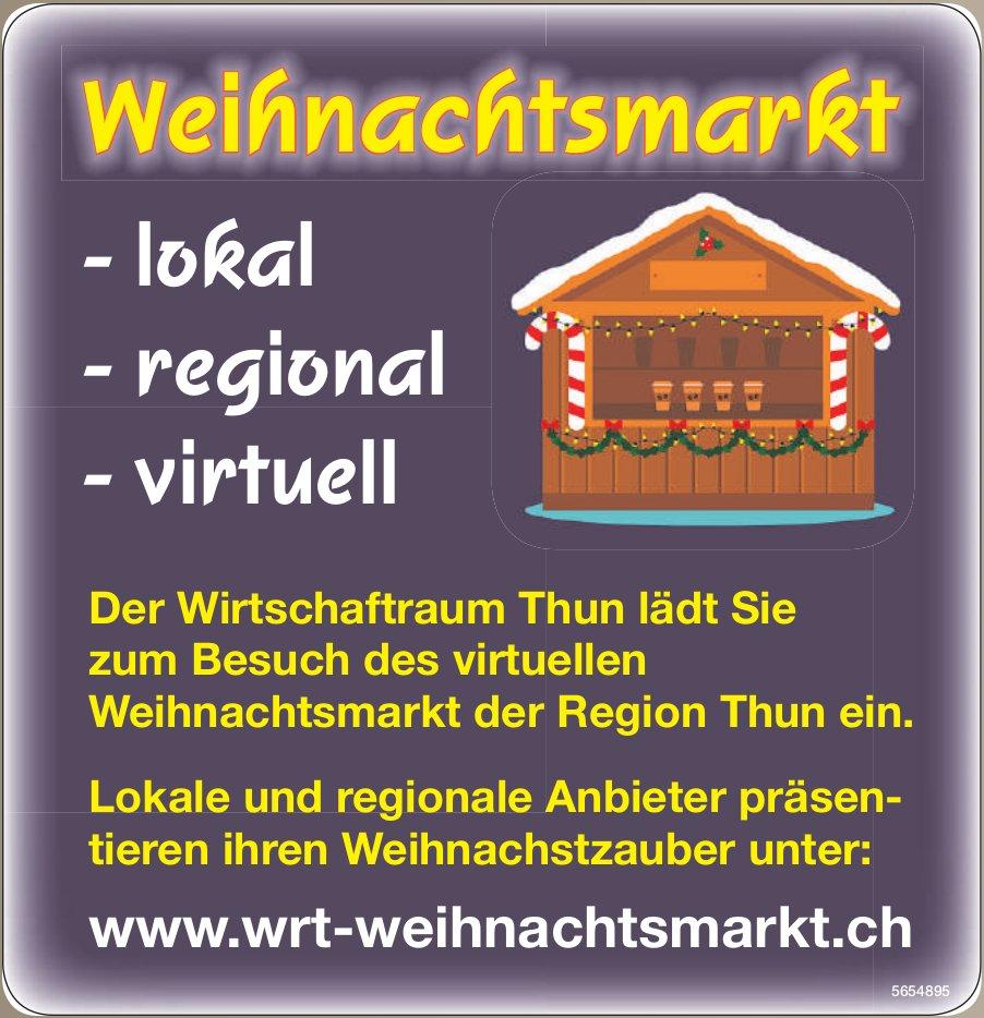 Weihnachtsmarkt, Thun - Der Wirtschaftraum Thun lädt Sie zum Besuch des virtuellen Weihnachtsmarkt der Region Thun ein.