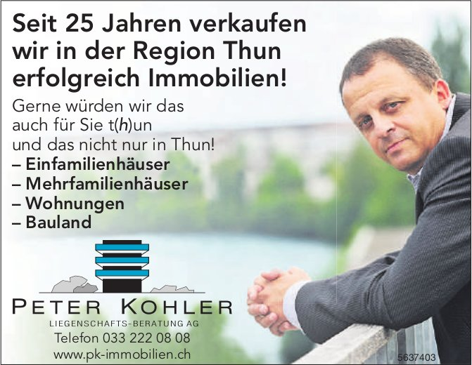 Seit 25 Jahren verkaufen wir in der Region Thun erfolgreich Immobilien!