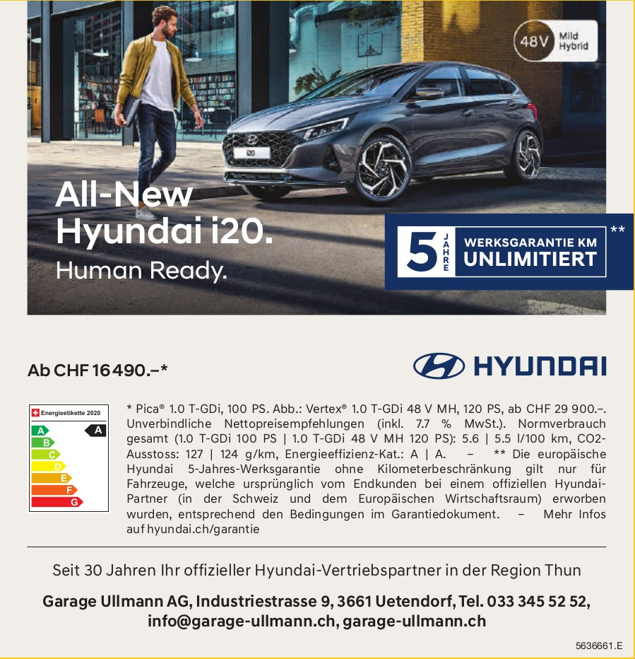 Garage Ullmann AG, Uetendorf - All-New Hyundai i20. Human Ready