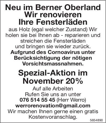 Neu im Berner Oberland: Wir renovieren Ihre Fensterläden Spezial-Aktion im November 20%
