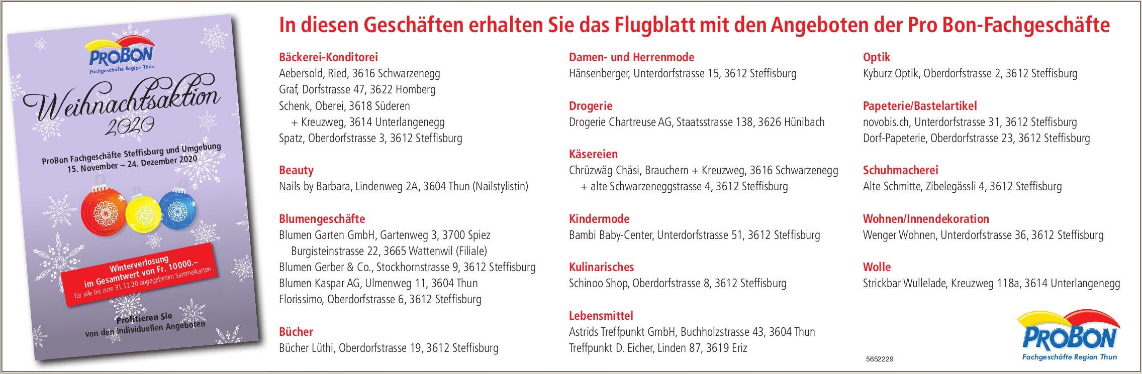 ProBon Weihnachtsaktion, Steffisburg - In diesen Geschäften erhalten Sie das Flugblatt mit den Angeboten der Pro Bon-Fachgeschäfte
