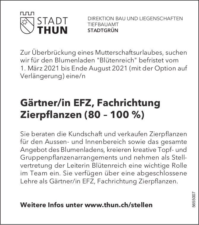 Gärtner/in EFZ, Fachrichtung Zierpflanzen (80 – 100 %), Stadt Thun, gesucht