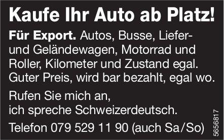 Kaufe Ihr Auto ab Platz!