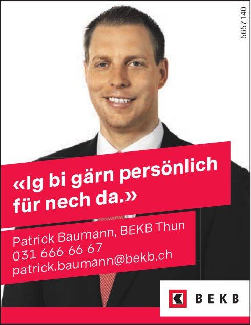 BEKB, Thun - «Ig bi gärn persönlich für nech da.», Patrick Baumann