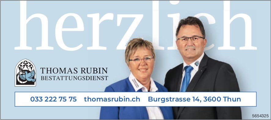 Thomas Rubin Bestattungsdienst, Thun - herzlich
