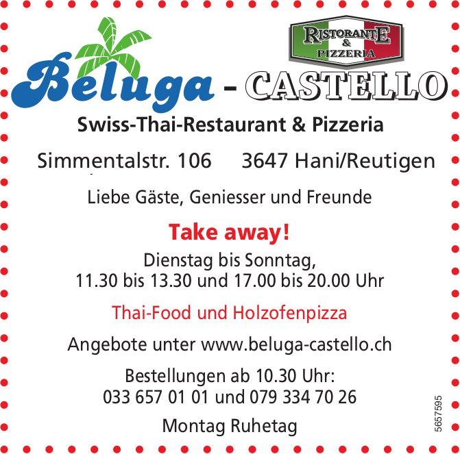 Beluga Castello Swiss-Thai-Restaurant & Pizzeria - Take away!