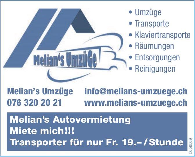 Melians Umzüge - Melian's Autovermietung: Miete mich!!!