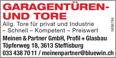 Meinen & Partner GmbH, Profil + Glasbau, Steffisburg - Garagentüren- und Tore