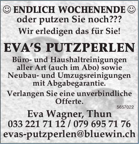 EVA'S PUTZPERLEN, Thun - Endlich Wochenende oder putzen Sie noch??? Wir erledigen das für Sie!