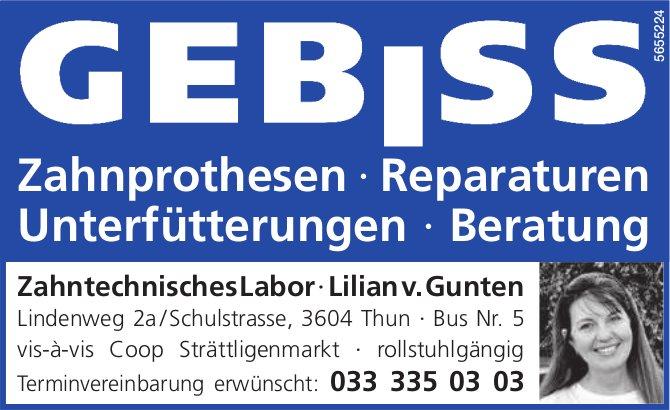 Zahntechnisches Labor·Lilian v. Gunten, Thun - Zahnprothesen, Reparaturen, Unterfütterungen, Beratung