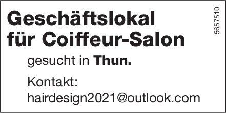 Geschäftslokal für Coiffeur-Salon, Thun, gesucht