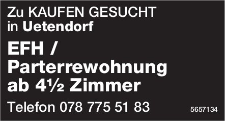 EFH / Parterrewohnung ab 4½ Zimmer, Uetendorf, zu kaufen gesucht