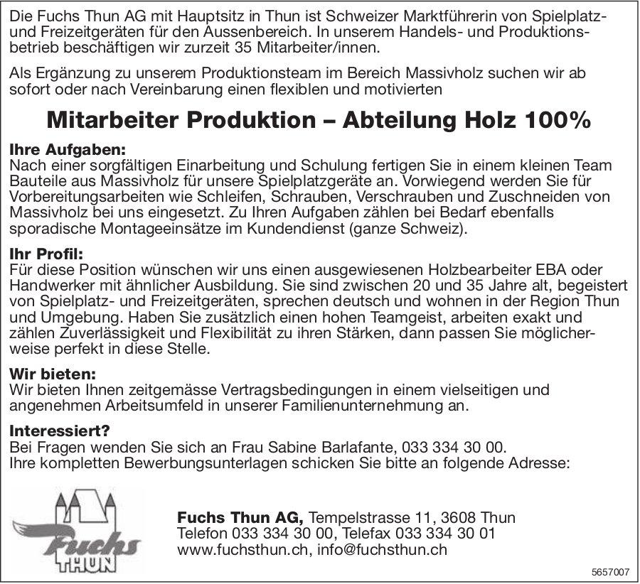 Mitarbeiter Produktion – Abteilung Holz 100%, Fuchs Thun AG, gesucht