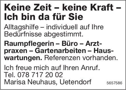 Marisa Neuhaus, Uetendorf - Keine Zeit – keine Kraft – Ich bin da für Sie