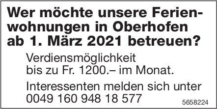 Wer möchte unsere Ferienwohnungen in Oberhofen ab 1. März 2021 betreuen?
