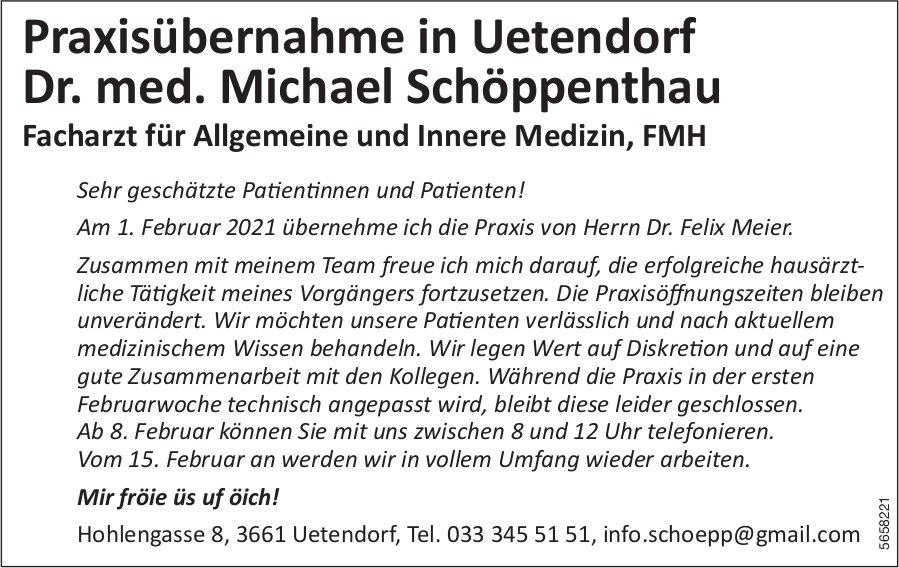 Uetendorf - Praxisübernahme in Uetendorf Dr. med. Michael Schöppenthau