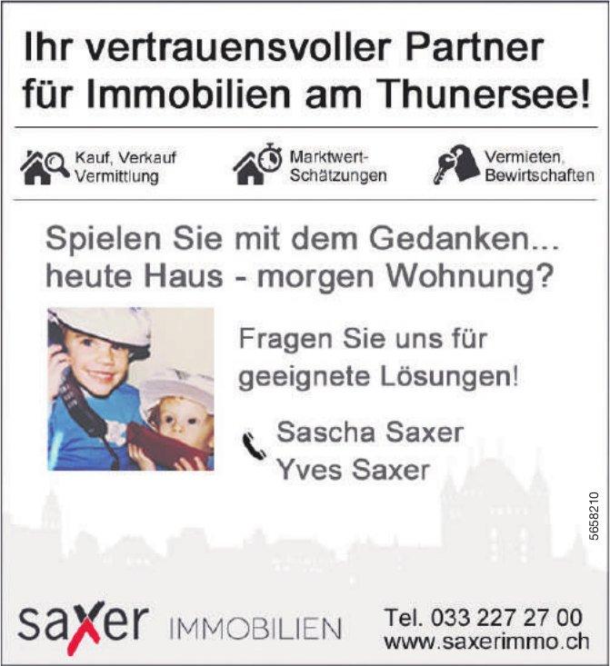 Saxer Immobilien - Ihr vertrauensvoller Partner für Immobilien am Thunersee!