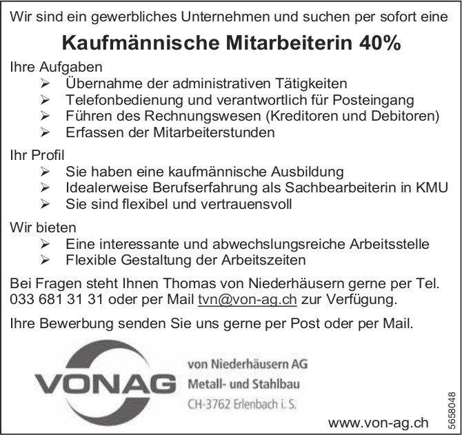 Kaufmännische Mitarbeiterin 40%, von Niederhäusern AG, Erlenbach i. S., gesucht