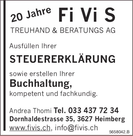 Fi Vi S Treuhand & Beratungs AG, Heimberg - Ausfüllen Ihrer Steuererklärung sowie erstellen Ihrer Buchhaltung