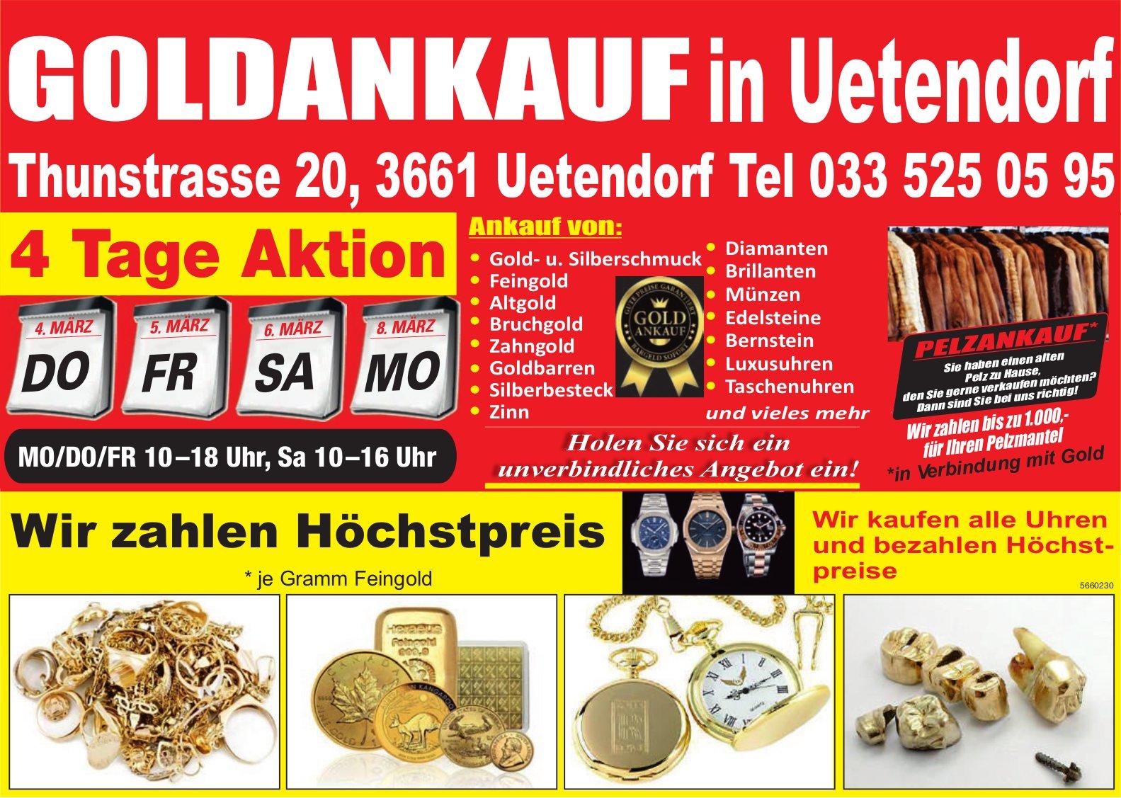 Goldankauf, 4. - 8 . März, Uetendorf