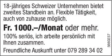 18-jähriges Schweizer Unternehmen bietet zweites Standbein an. Flexible Tätigkeit, auch von zuhause möglich.