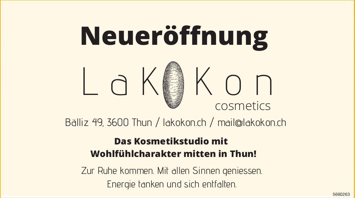 Lakokon Cosmetics, Thun - Neueröffnung - Das Kosmetikstudio mit Wohlfühlcharakter mitten in Thun!