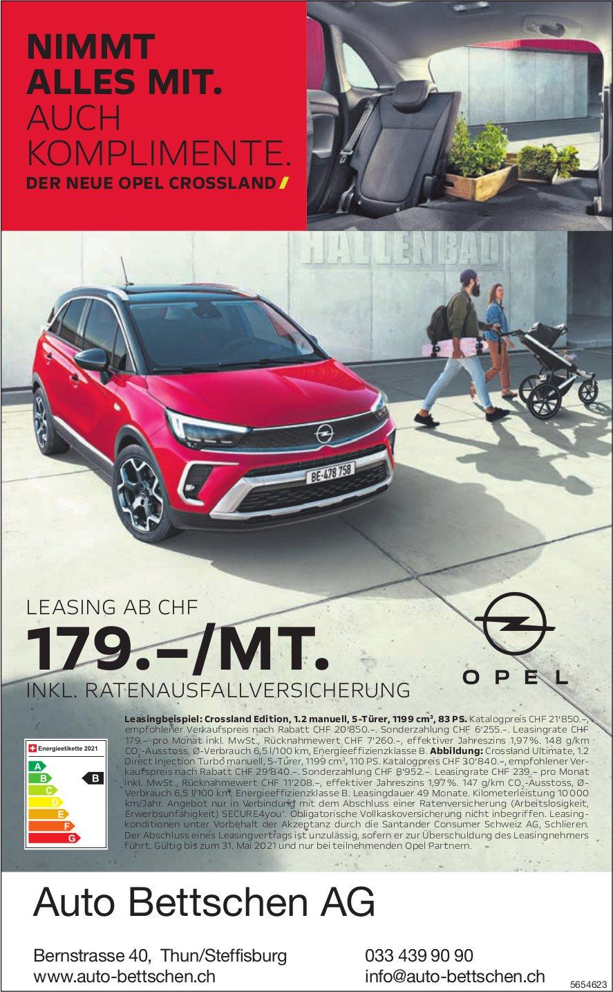 Auto Bettschen AG, Thun/Steffisburg - Der Neue Opel Crossland
