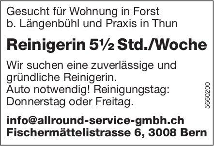 Reinigerin 5½ Std./Woche für Wohnung in Forst b. Längenbühl und Praxis in Thun, gesucht