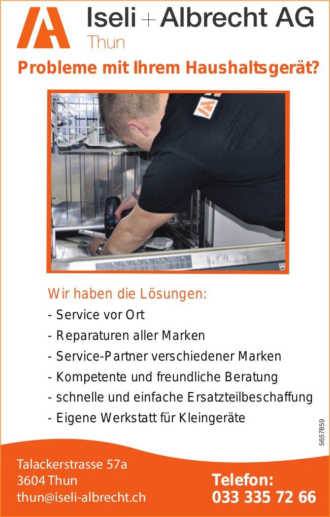 Iseli + Albrecht AG, Thun - Probleme mit Ihrem Haushaltsgerät?