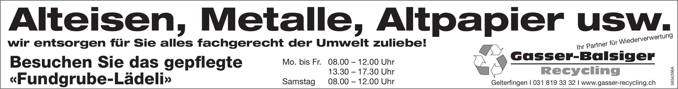 Gasser-Balsiger Recycling, Gelterfingen - Alteisen, Metalle, Altpapier usw.
