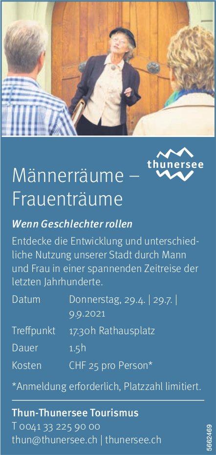 Thun-Thunersee Tourismus - Männerräume–Frauenträume: Wenn Geschlechter rollen, 29. April, 29. Juli und 9. Sept.