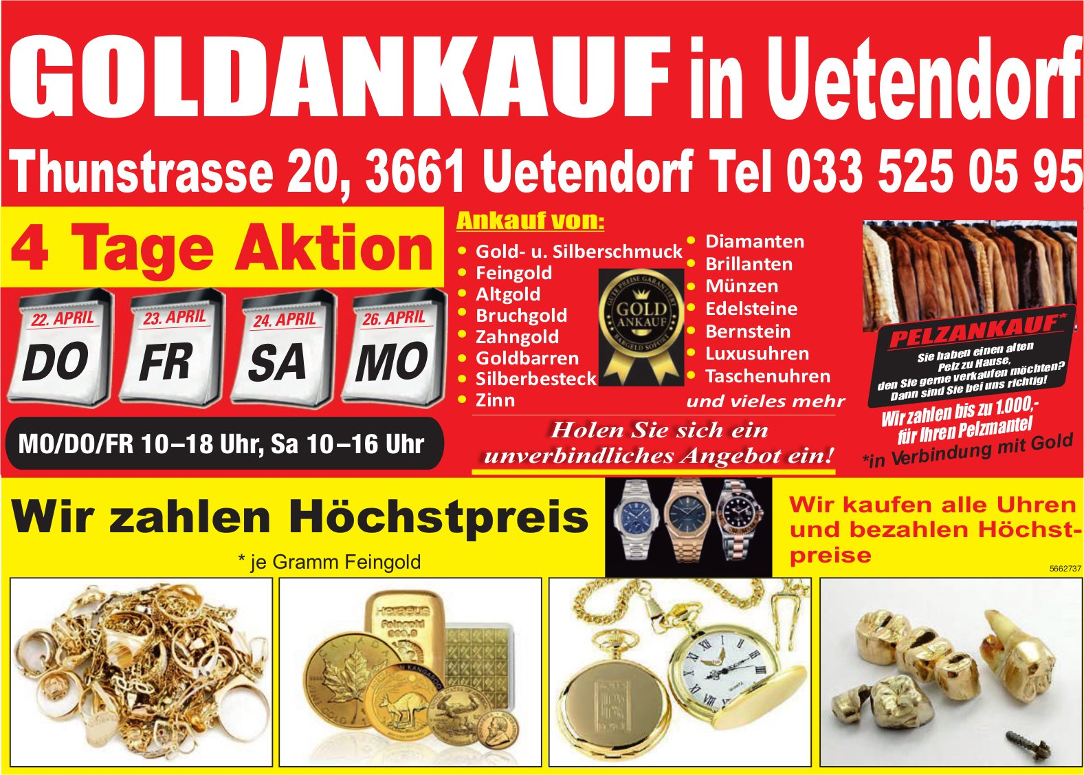 Goldankauf in Uetendorf, 22./23./24./26. April, Uetendorf
