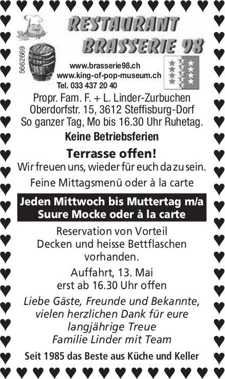 Restaurant Brasserie 98, Steffisburg - Jeden Mittwoch bis Muttertag m/a Suure Mocke oder à la carte