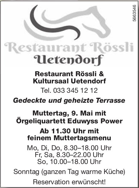 Restaurant Rössli Uetendorf - Muttertag, 9. Mai mit Örgeliquartett Eduwyss Power
