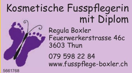 Regula Boxler, Thun - Kosmetische Fusspflegerin mit Diplom