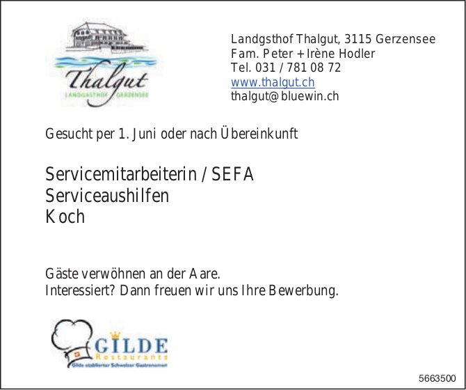 Servicemitarbeiterin / SEFA, Serviceaushilfen & Koch, Landgasthof Thalgut, Gerzensee, gesucht