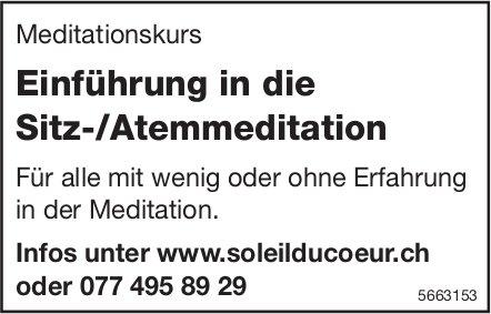 Meditationskurs - Einführung in die Sitz-/Atemmeditation