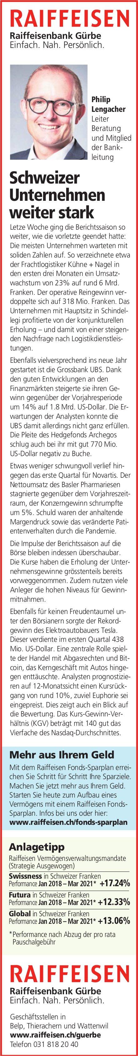 Raiffeisenbank Gürbe -  Schweizer Unternehmen weiter stark