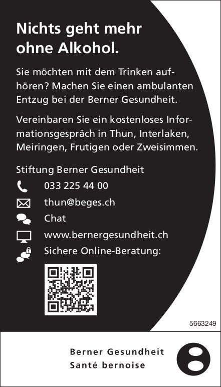 Stiftung Berner Gesundheit -  Nichts geht mehr ohne Alkohol.