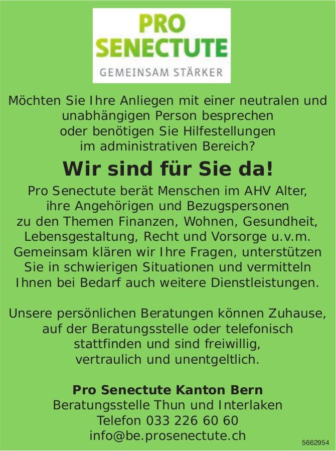 Pro Senectute Kanton Bern, Thun & Interlaken - Wir sind für Sie da!
