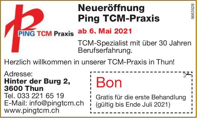 Ping TCM-Praxis, Thun - Neueröffnung ab 6. Mai