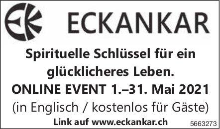 Eckankar - Spirituelle Schlüssel für ein glücklicheres Leben. ONLINE EVENT 1.–31. Mai 2021
