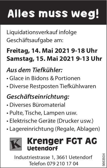 Krenger FGT AG - Alles muss weg! Liquidationsverkauf infolge Geschäftsaufgabe am 14. + 15. Mai, Uetendorf