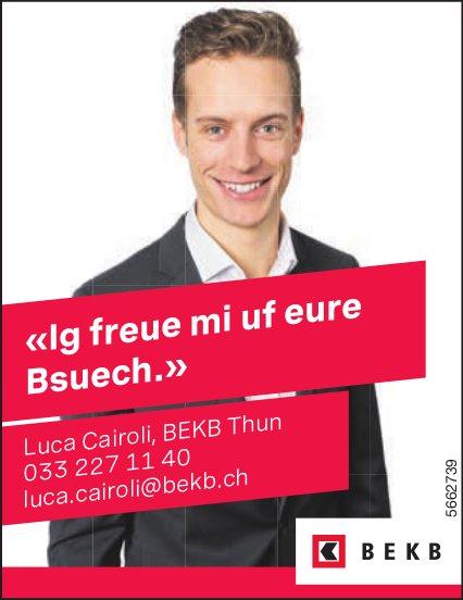 BEKB, Thun - «Ig freue mi uf eure Bsuech.» Luca Cairoli