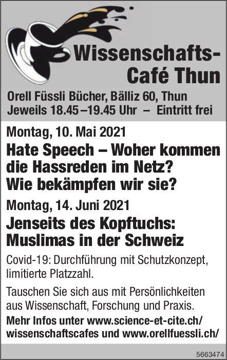 Orell Füssli Bücher - Wissenschafts- Café Thun, 10. Mai + 14. Juni