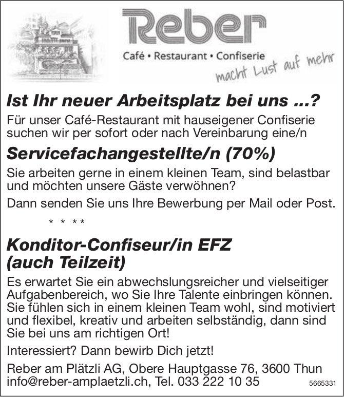 Servicefachangestellte/n (70%) sowie Konditor-Confiseur/in EFZ (auch Teilzeit), Reber Plätzli AG, Thun, gesucht