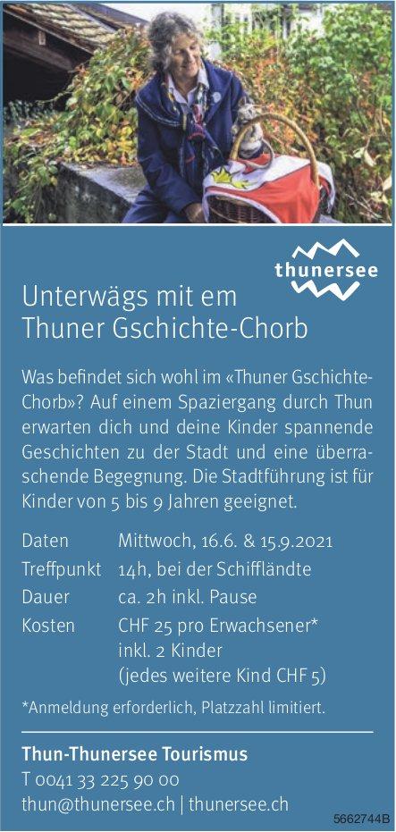 Unterwägs mit em Thuner Gschichte-Chorb, 16. Juni & 15. September, Thun-Thunersee Tourismus