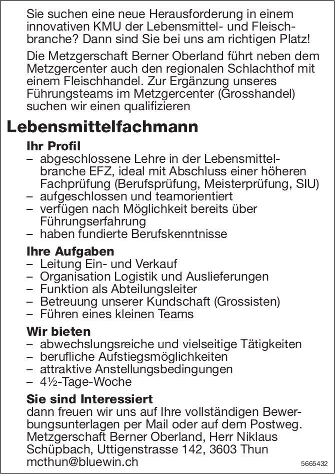 Lebensmittelfachmann, Metzgerschaft Berner Oberland, Thun, gesucht